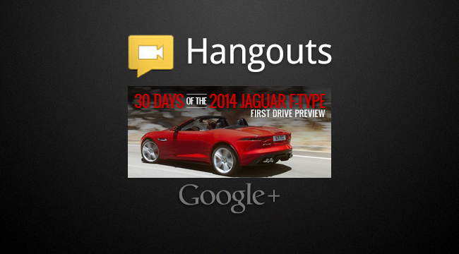 2014 Jaguar F-Type Hangout: 30 Days of F-Type