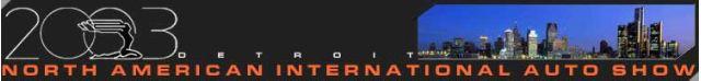 2003 North American International Auto Show banner