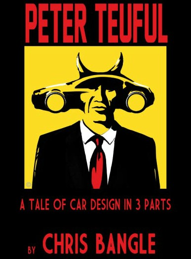 The cover of Chris Bangle's book, Peter Teuful: A Tale of Car Design in 3 Parts