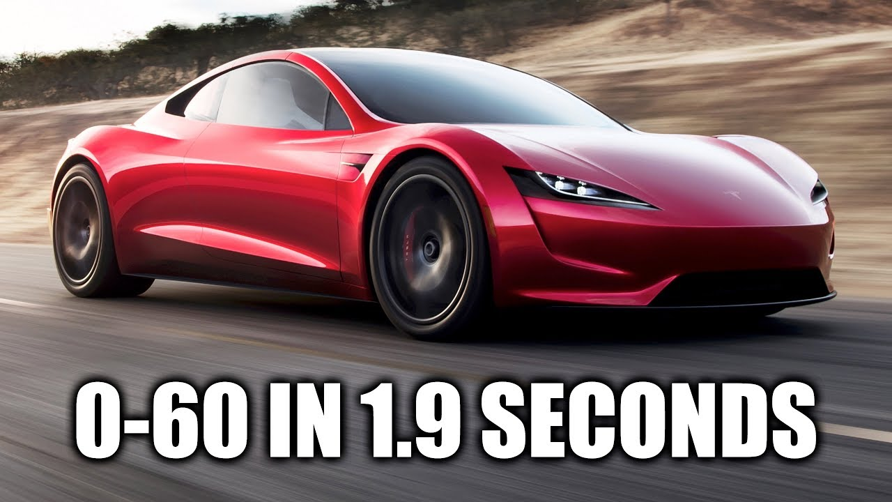 How Can The New Tesla Roadster Do 0 60 Mph In 1 9 Seconds