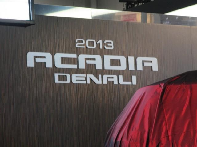 2013 GMC Acadia Denali introduction, Chicago Auto Show, Feb 2012