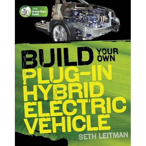 Want To Build Your Own Plug In Hybrid New Book Tells You How