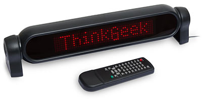 Scrolling LED message sign with remote [from ThinkGeek.com]